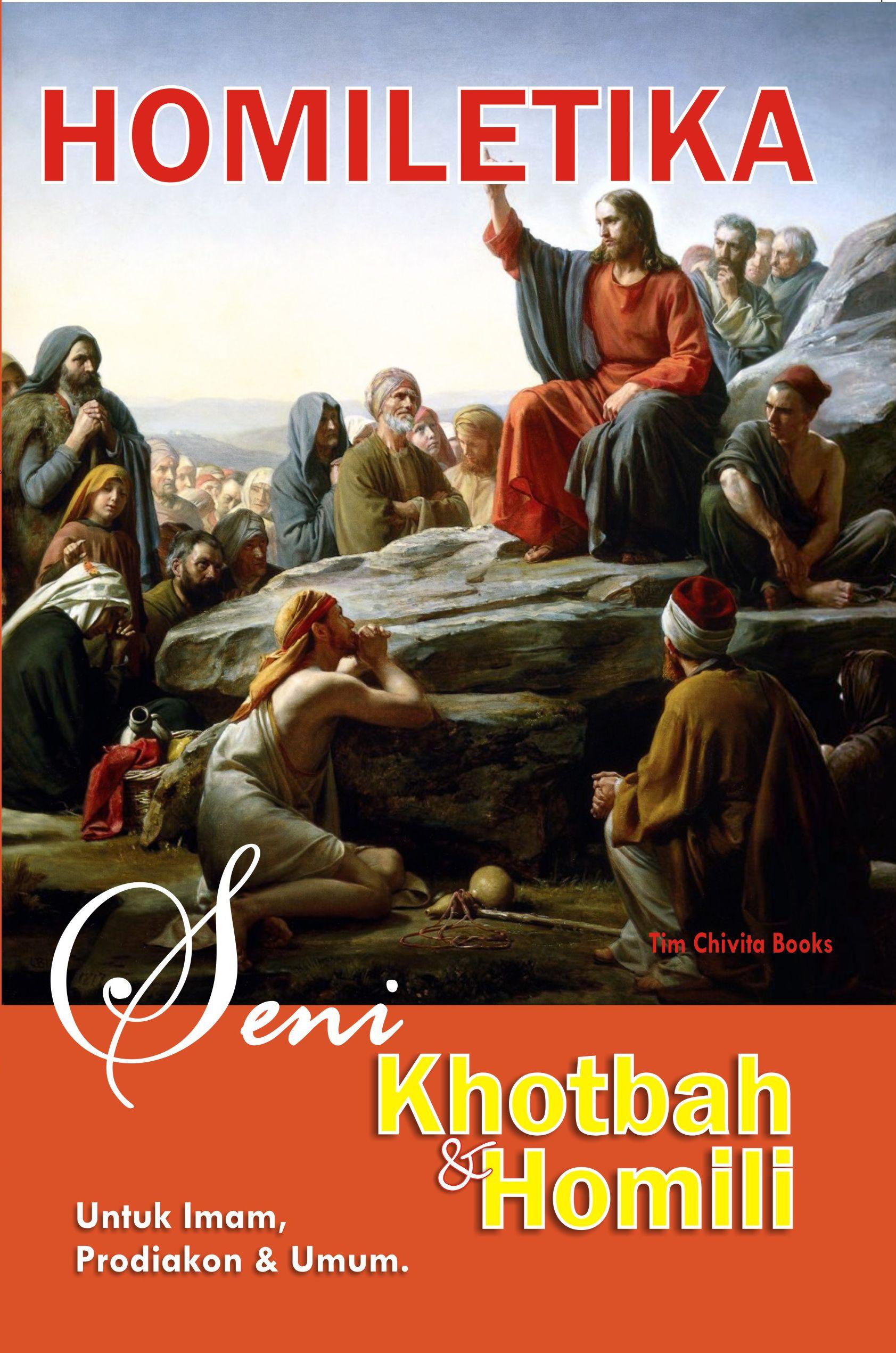 kotbah dan homili - HOMILETIKA: Seni Khotbah dan Homili