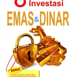 8 Kunci Sukses Investasi Emas Dan Dinar