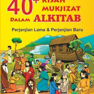 40+ Kisah Mukjizat Dalam Alkitab