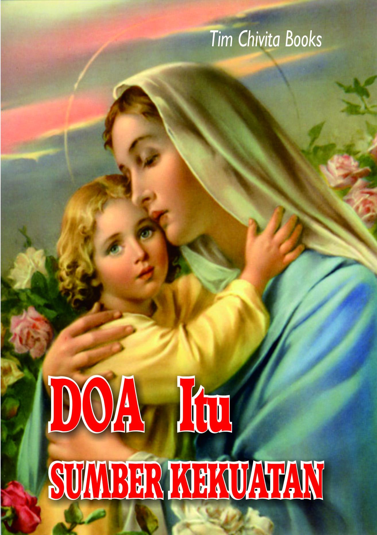 buku doa rohani katolik4 - untuk souvenir-Doa Itu Sumber KEKUATAN