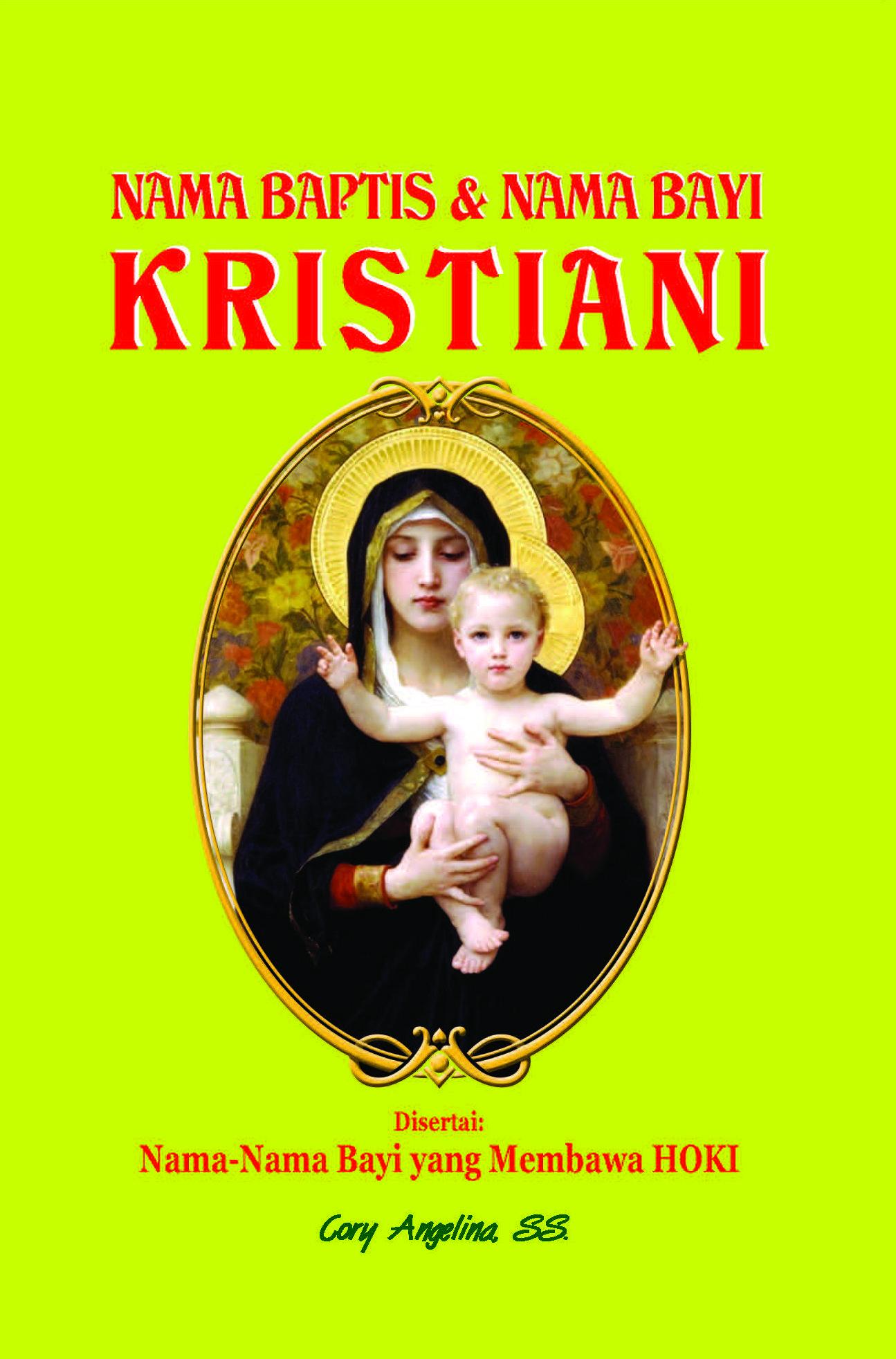 Nama Bayi Kristiani - Nama Baptis dan Nama Bayi Kristiani