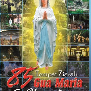 85 Tempat Ziarah Gua Maria Se-Nusantara