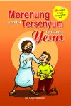 Merenung Sambil Tersenyum Bersama YESUS