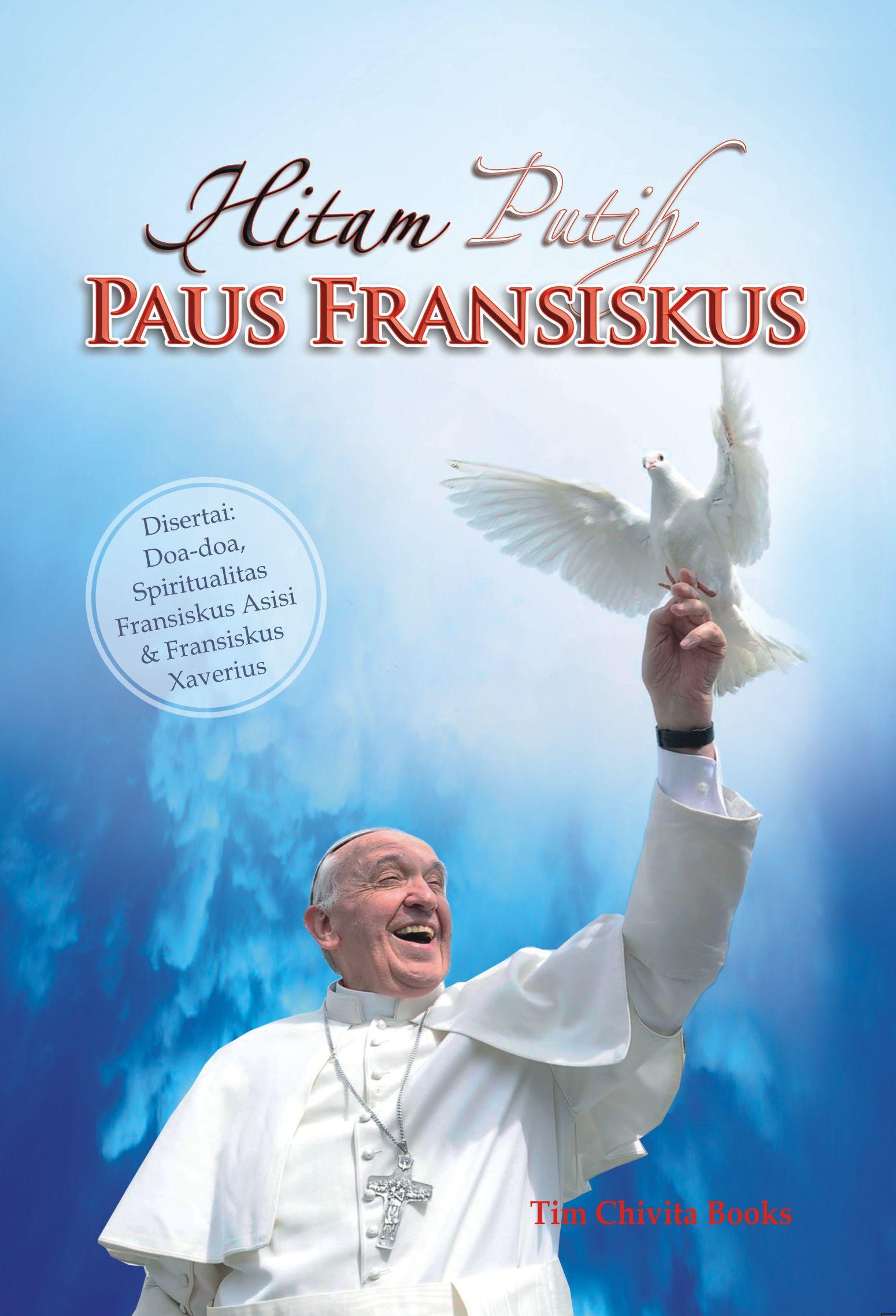Paus Fransiskus - Hitam Putih PAUS FRANSISCUS