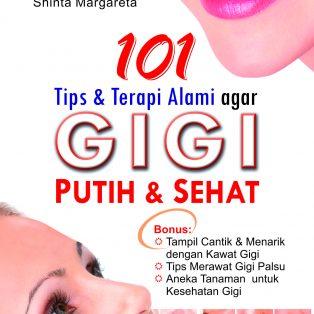 101 Tips Alami Agar Gigi Tetap Putih Dan Sehat Chivitabooks Com