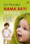 Seni Merangkai Nama Bayi Kristiani