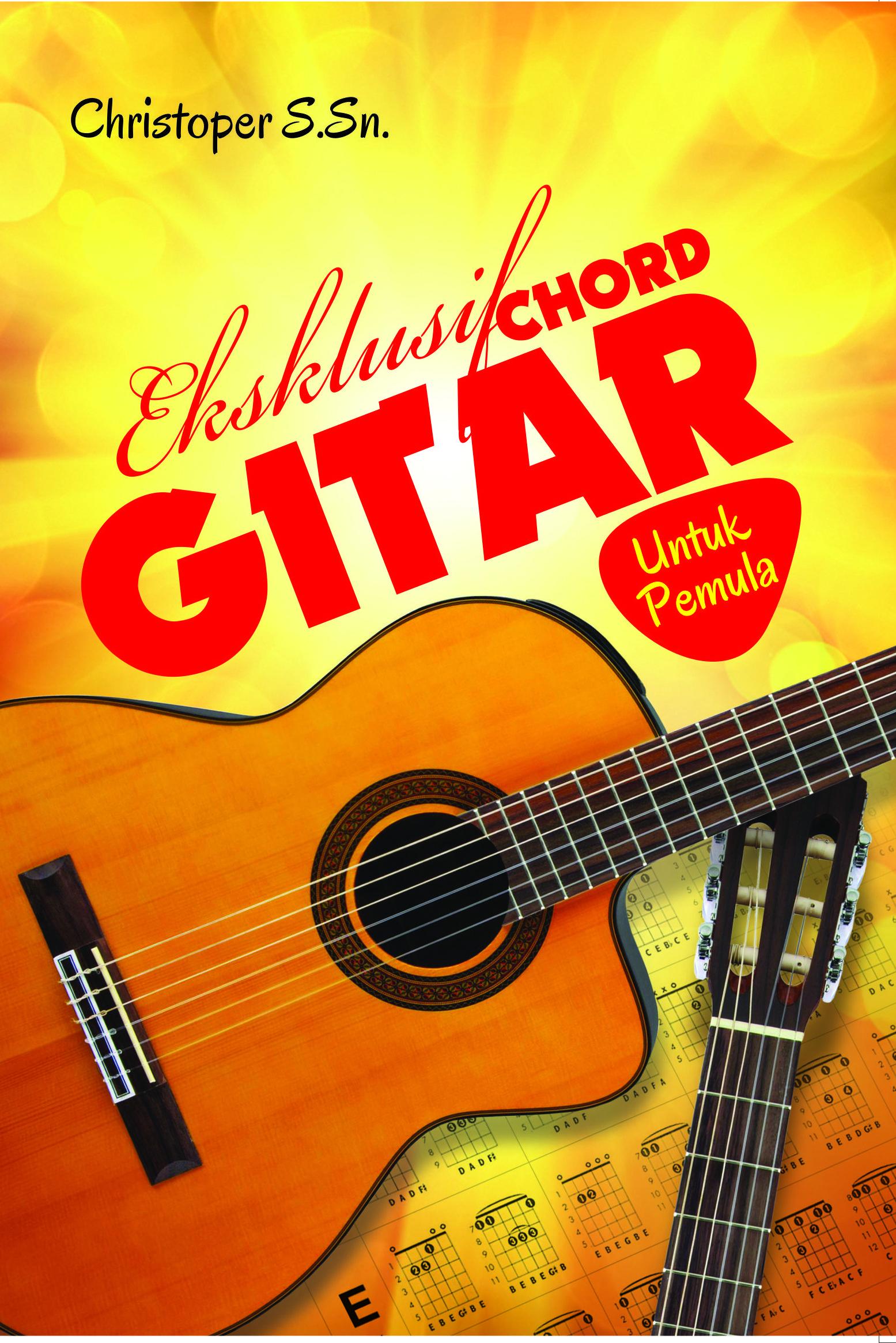 distributor buku musik-Eksklusif Chord GITAR Bagi Pemula