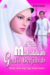 Mahabbah Gadis Berjilbab