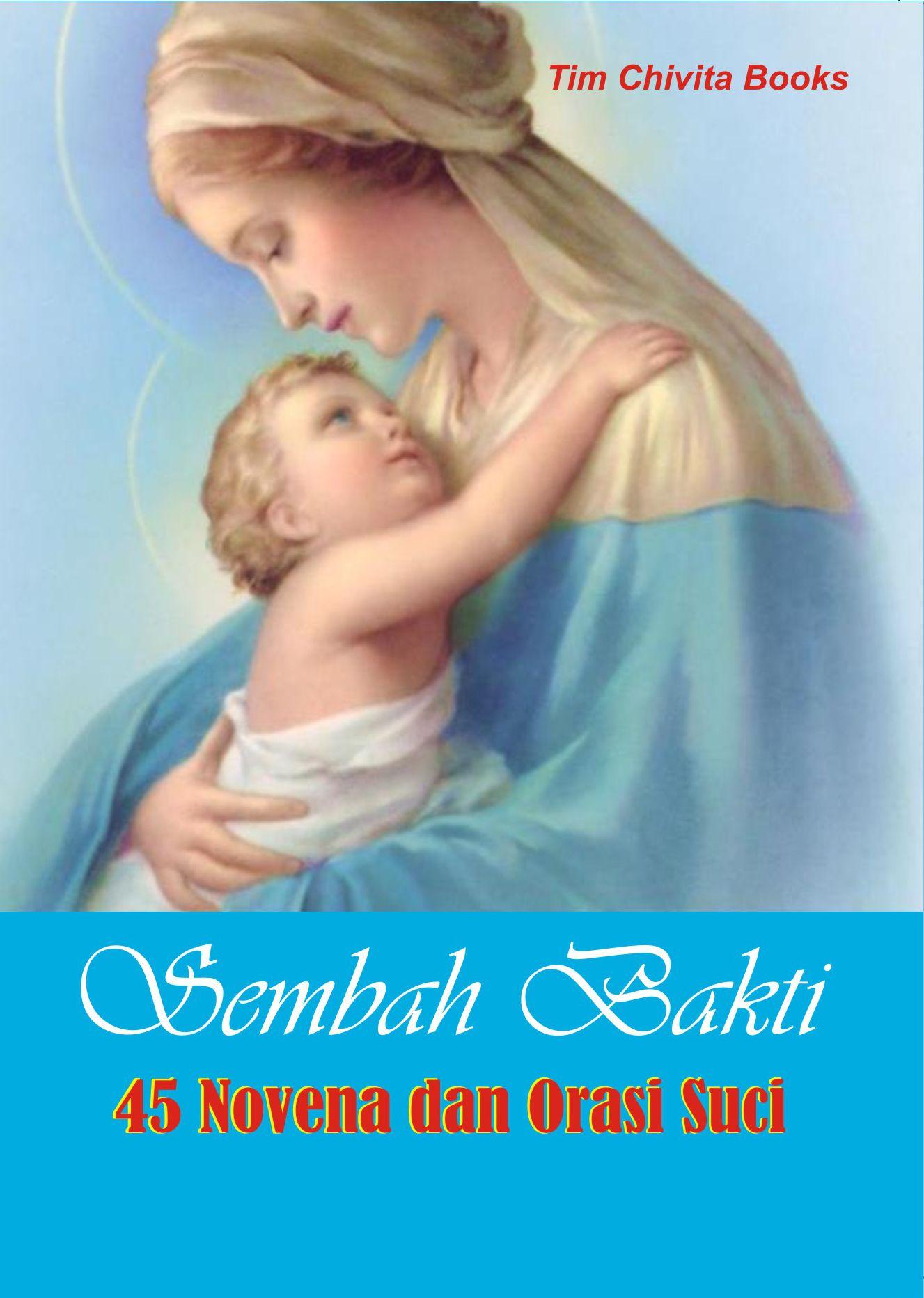 doa novena dan orasi suci2 keramat - mukjizat doa ampuh dan keramat